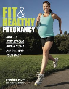 Fit and Healthy Pregnancy by Kristina Pinto